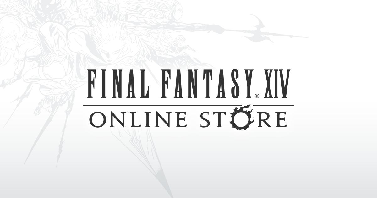 FINAL FANTASY XIV Online Store -ファイナルファンタジーXIV オンラインストア-
